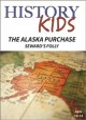 History kids. The Alaska purchase : Sedward