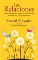 Las relaciones : como un camino hacia la consciencia, la sanación y el crecimiento