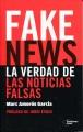 Fake news : la verdad de las noticias falsas