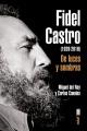Fidel Castro : de luces y sombras