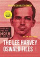 The Lee Harvey Oswald files : why the CIA killed Kennedy