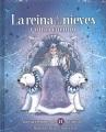 La reina de las nieves y otros cuentos : nuevas versiones de 11 clásicos de Hans Christian Andersen
