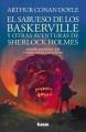 El sabueso de los Baskerville y otras aventuras de Sherlock Holmes