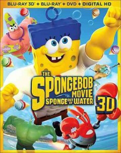 The SpongeBob movie [3D Blu-ray + Blu-ray + DVD combo] sponge out of water cover image