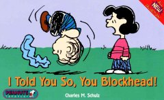 I told you so, you blockhead! cover image