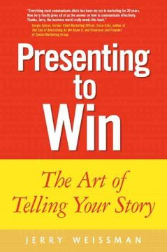 Presenting to win : the art of telling your story cover image