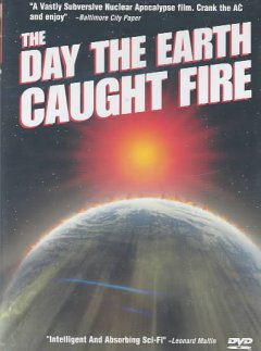 The day the Earth caught fire cover image