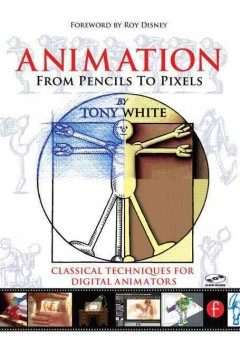 Animation from pencils to pixels : classical techniques for  digital animators cover image