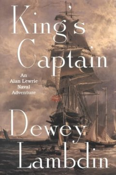 King's captain : an Alan Lewrie naval adventure cover image