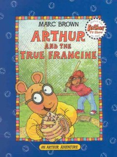 Arthur and the true Francine cover image