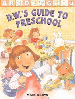 D.W.'s guide to preschool cover image