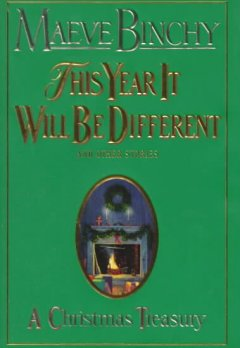 This year it will be different and other stories : a Christmas treasury cover image