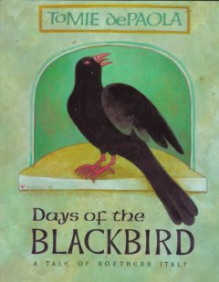 Days of the blackbird : a tale of northern Italy cover image