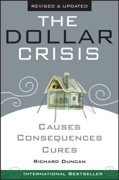 The dollar crisis : causes, consequences, cures cover image