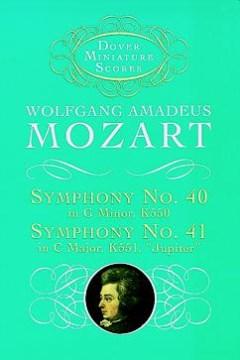 """Symphony no. 40 in G minor, K550 ; &, Symphony no. 41 in C major, K551, """"Jupiter"""" cover image"""