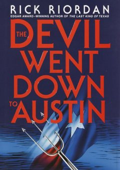 The devil went down to Austin cover image