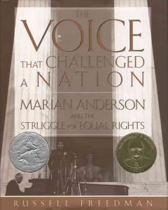 The voice that challenged a nation : Marian Anderson and the struggle for equal rights cover image