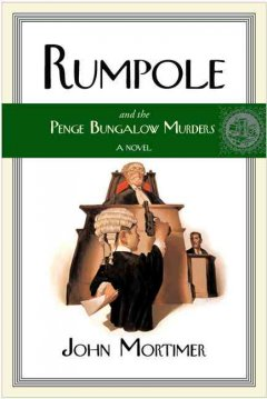 Rumpole and the Penge Bungalow murders cover image