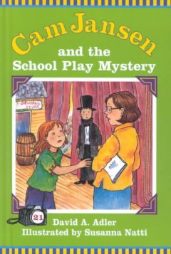 Cam Jansen and the school play mystery cover image