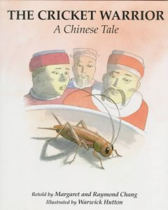 The cricket warrior : a Chinese tale cover image