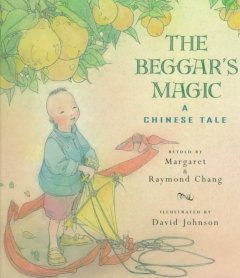 The beggar's magic : a Chinese tale cover image