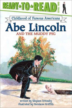 Abe Lincoln and the muddy pig cover image