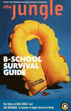 The MBA jungle B-school survival guide cover image