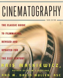 Cinematography : a guide for filmmakers and film teachers cover image