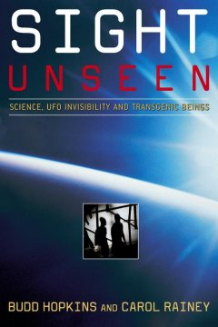 Sight unseen : science, UFO invisibility and transgenic beings cover image