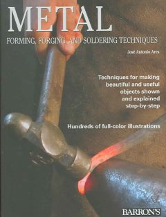 Metal : forming, forging, and welding techniques cover image