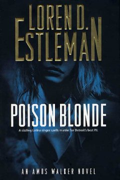 Poison blonde : an Amos Walker novel cover image