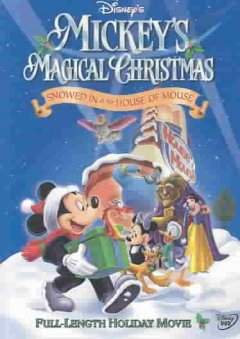 Mickey's magical Christmas snowed in at the House of Mouse cover image