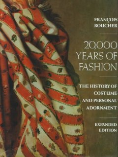 20,000 years of fashion : the history of costume and personal adornment cover image
