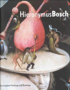 Hieronymus Bosch : the complete paintings and drawings cover image