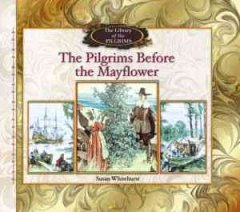 The Pilgrims before the Mayflower cover image