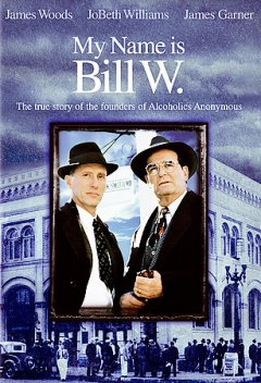 My name is Bill W cover image