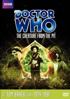Doctor Who. Story 106, The creature from the pit cover image
