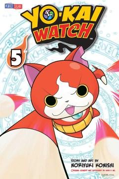 Yo-kai watch. 5, Summon your courage cover image