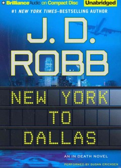 New York to Dallas an In Death novel cover image