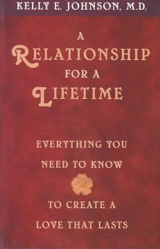 A relationship for a lifetime : everything you need to know to create a love that lasts cover image