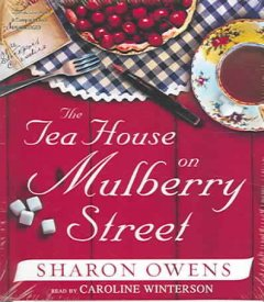The tea house on Mulberry Street cover image