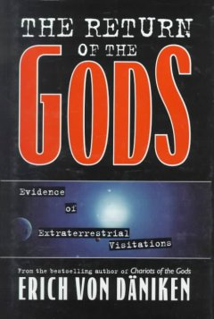 The return of the gods : evidence of extraterrestrial visitations cover image