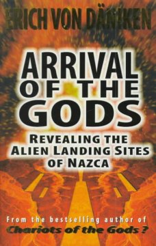 Arrival of the gods : revealing the alien landing sites of Nazca cover image