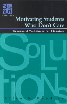 Motivating students who don't care successful techniques for educators cover image