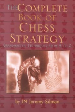 The complete book of chess strategy : grandmaster techniques from A to Z cover image