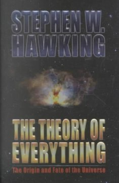 The theory of everything : the origin and fate of the universe cover image