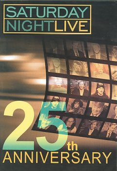 Saturday night live. 25th anniversary cover image