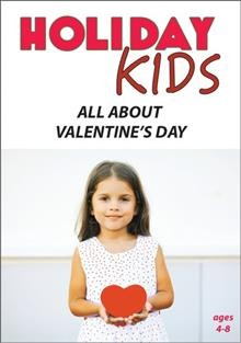 Holiday Kids all about Valentines day cover image
