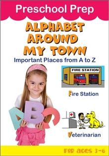 Preschool prep. Alphabet around my town, important places from a to Z cover image