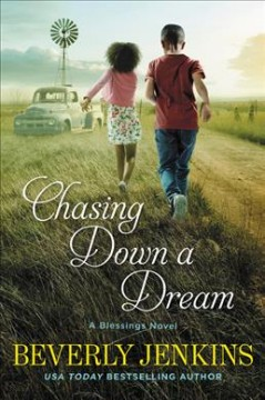Chasing down a dream : a blessings novel cover image